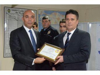 Emniyet Müdürü Şahne'den Başarılı Polislere Teşekkür Belgesi