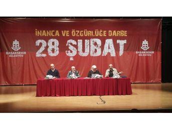 28 Şubat Süreci Başakşehir'de Anlatıldı