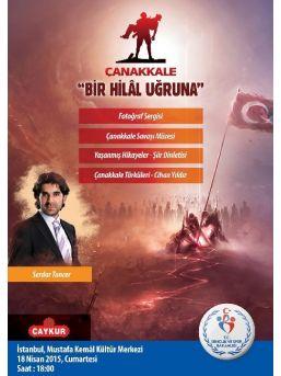 """""""çanakkale Bir Hilal Uğruna"""" Programı İstanbul Ve Kocaeli'de Düzenlenecek"""