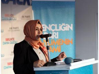"""Ak Partili Aday Çelik: """"yeni Türkiye'nin Tarihini Gençler Yazacak"""""""