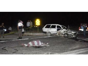 Kavşakta Kaza: 1 Ölü, 6 Yaralı