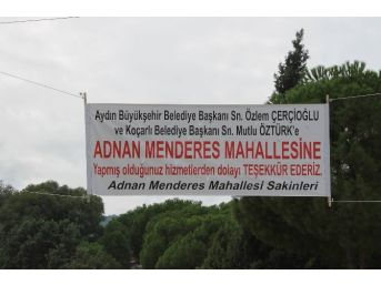 Adnan Menderes Mahallesi Sakinlerinden Başkanlara Pankartlı Teşekkür