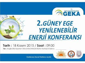 2. Güney Ege Yenilenebilir Enerji Konferansı Muğla'da Gerçekleştirilecek