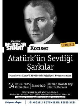 Atatürk, Sevdiği Şarkı Ve Türkülerle Anılacak