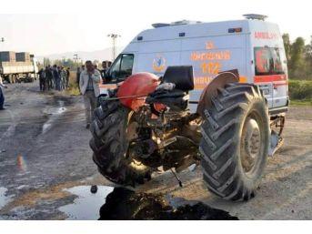 Kazada Yaralanan Çiftçi Yaşam Mücadelesini Kaybetti