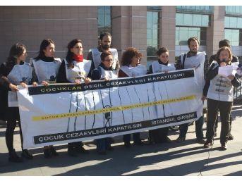 """""""çocuk Cezaevleri Kapatılsın Girişimi""""nden Adliye Önünde Açıklama"""