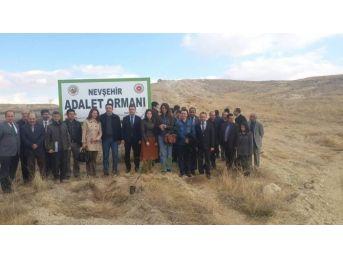 Nevşehir'de Adalet Ormanı Oluşturuldu