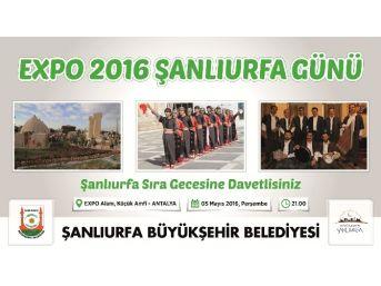 Expo 2016'da Şanlıurfa, Dünyayı Ağırlayacak