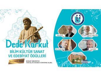 Bayburt Üniversitesi Dede Korkut Bilim, Kültür, Sanat Ve Edebiyat Ödülleri Verecek