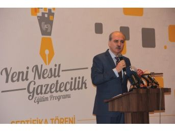 """Numan Kurtulmuş: """"ne Olursa Olsun Gazetecilik Varlığını Sürdürecek"""""""
