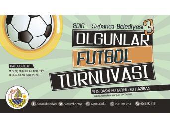 Sapanca Belediyesi Olgunlar Futbol Turnuvası Başlıyor