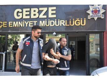 Gebze'de 5 Ayrı İş Yerini Soyan Hırsız Yakalandı