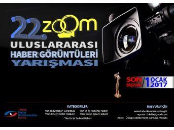 22. Zoom Uluslararası Yılın Haber Görüntüleri Yarışması İçin Başvurular Başladı