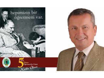Kantarcı'dan 5 Ekim Dünya Öğretmenler Günü Mesajı