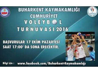 Buharkent Kaymakamlığı'ndan 'cumhuriyet' Voleybol Turnuvası