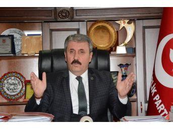 Bbp Genel Başkanı Mustafa Destici, Gündeme Ilişkin Açıklamalarda Bulundu