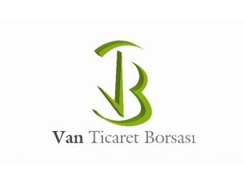 Van Ticaret Borsası'ndan Üyelerine Nefes Kredisi