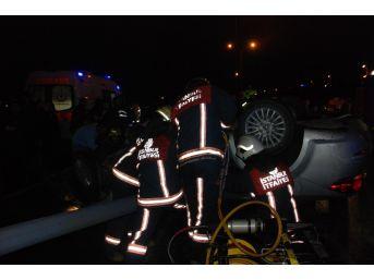 E-5 Karayolunda Takla Atan Otomobilin Sürücüsü Feci Şekilde Hayatını Kaybetti