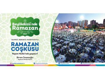 Ramazan, Beylikdüzü Yaşam Vadisi'nde Dolu Dolu Geçecek