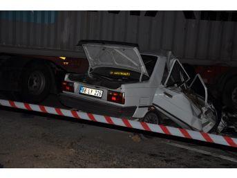 Yozgat'ta Otomobil Tıra Çarptı: 2 Ölü