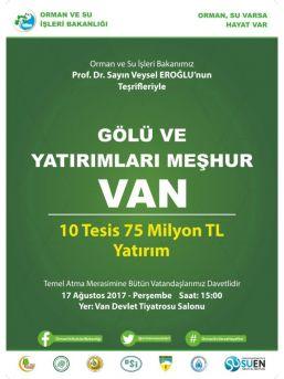 Bakan Eroğlu 20 Müjdeyle Van'a Geliyor