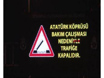 Atatürk Ve Yeni Galata Köprüleri Trafiğe Kapatıldı...