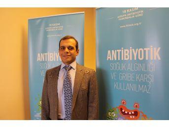 """Prof. Dr. Alpay Azap: """"antibiyotikler Gerektiği Zaman Hayat Kurtaran İlaçlar"""""""