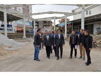Başkan Bahçeci, Köylü Pazarı Yapımı Çalışmalarını İnceledi