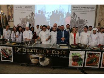 Dünyaca Ünlü Şefler Şanlıurfa Mutfağında Buluştu