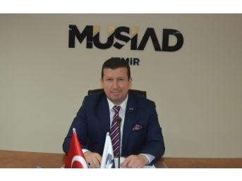 """Müsiad İzmir Başkanı Ülkü, """"yatırımlardaki Artış Ekonomiye Olan Güvenin İşaretidir"""""""