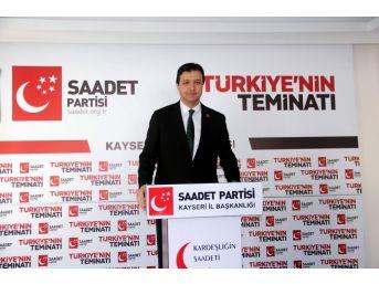 """Sp İl Başkanı Mahmut Arıkan: """"saadet Partisi Kendi Cumhurbaşkanı Adayını Çıkaracak"""""""