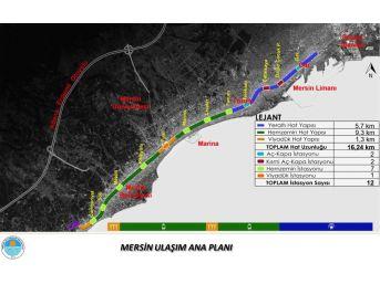 Mersin'de Raylı Sistem İçin Geri Sayım Başladı