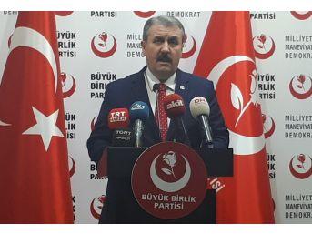 """Bbp Genel Başkanı Destici: """"reyhanlı'da 52 Kişinin Ölümüne Yol Açan Bir Teröristi Soçi'ye Çağırdılar"""""""