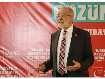 Sp Genel Başkanı Temel Karamollaoğlu: