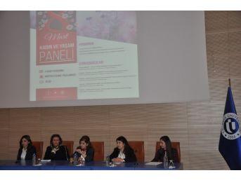 """Uşak Üniversitesi'nde """"kadın Ve Yaşam Paneli"""" Gerçekleşti"""