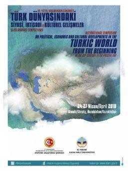Türk Dünyasındaki Gelişmeler Kazakistan'daki Uluslararası Sempozyumda Ele Alınacak
