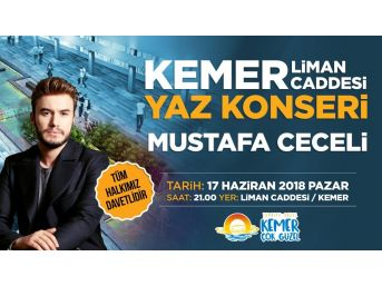 Kemer Mustafa Ceceli Konseri İle Yaza Merhaba Diyecek