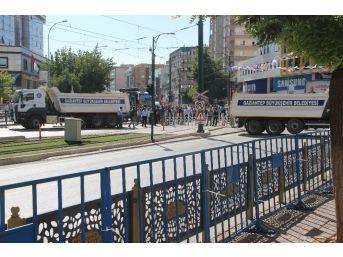 Gaziantep'te Erdoğan'ın Mitingi Öncesi Geniş Güvenlik Önlemleri