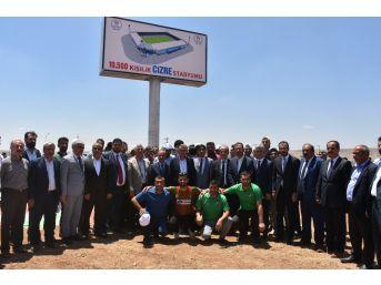 Cizre'ye 10 Bin 500 Kişilik Stadyum Yapılıyor