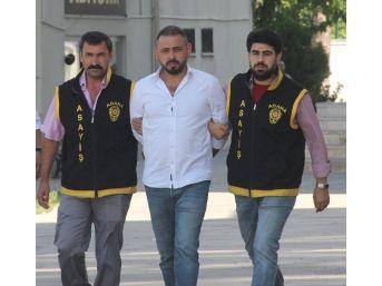 Kayınvalidesini Öldürdükten Sonra Girdiği Cezaevinden Kaçan Hükümlü Adana Polisinden Kaçamadı