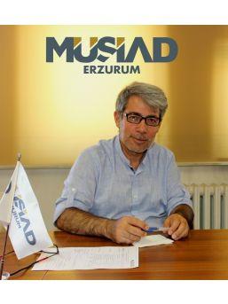 """Müsiad Erzurum Başkanı Bayır """"ekonomimiz Zamanla Yaha Da İyi Olacak"""""""