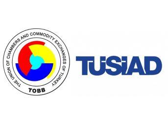 Tobb Ve Tüsiad'dan Ortak Açıklama